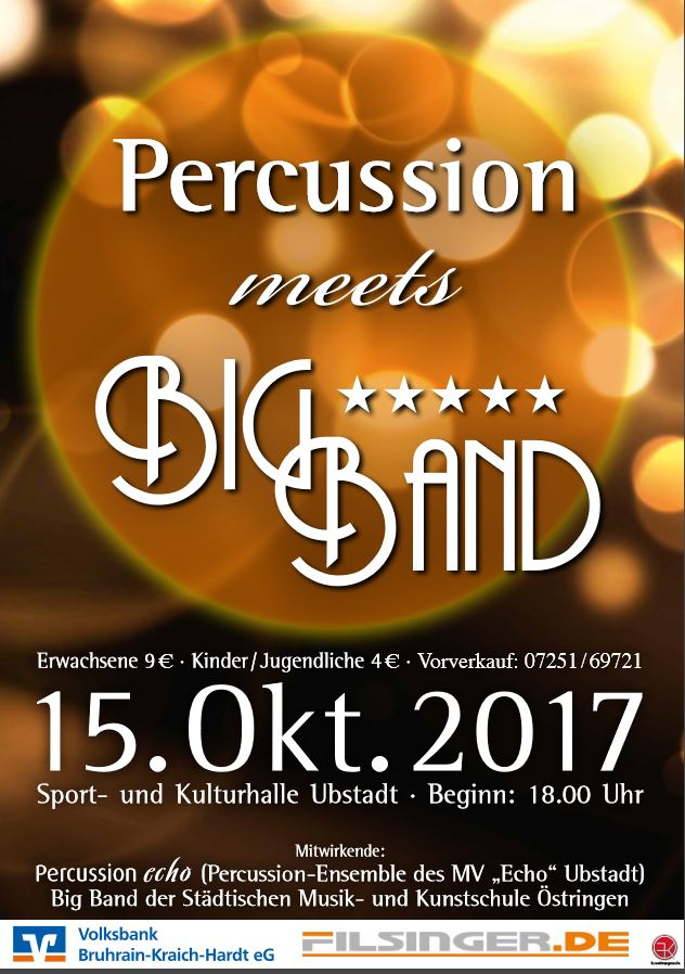 Percussion meets BIG BAND, 15.10.2017 in Ubstadt